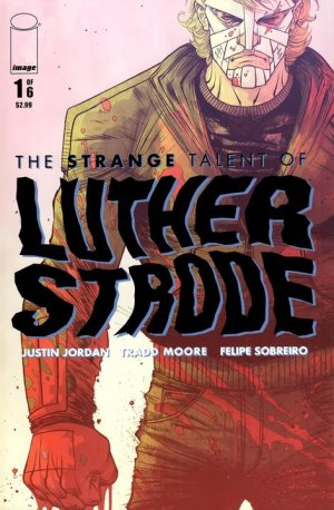 The Strange Talent of Luther Strode édition Issues (2011 - 2012)