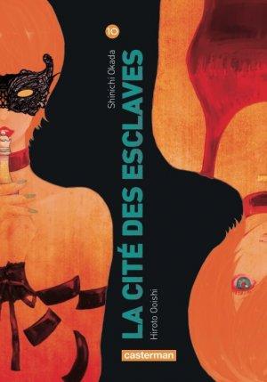 couverture, jaquette La cité des esclaves 10  (casterman manga)