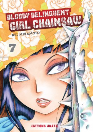 Bloody Delinquent Girl Chainsaw # 7