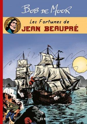 Les fortunes de Jean Beaupré édition Limitée