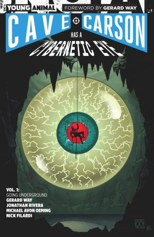 Cave Carson has a cybernetic eye édition TPB softcover (souple)