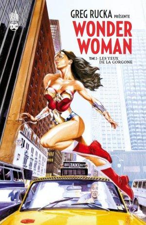 Greg Rucka Présente Wonder Woman T.2
