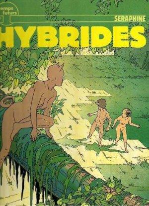 Hybrides (Séraphine) édition Simple