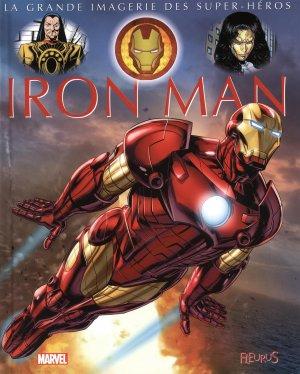 La grande imagerie des Super-Héros - Iron Man édition TPB hardcover (cartonnée)