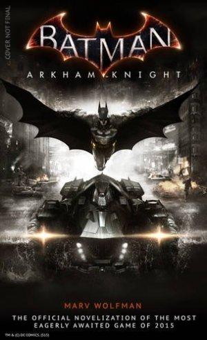 Batman Arkham Knight - The Official Novelization édition Simple