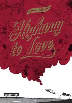 Highway to love édition simple