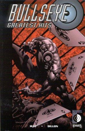 Bullseye - Greatest Hits édition TPB softcover (souple)