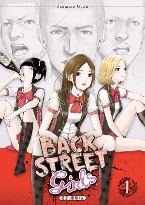 Back Street Girls T.1