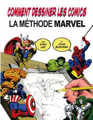 Comment dessiner les comics – La méthode Marvel édition Simple