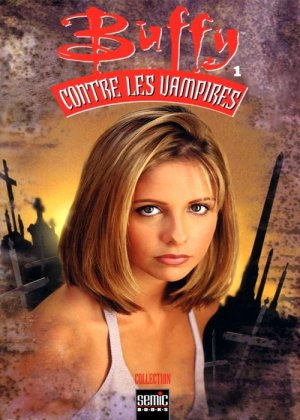 Buffy Contre les Vampires édition TPB Softcover (2000)