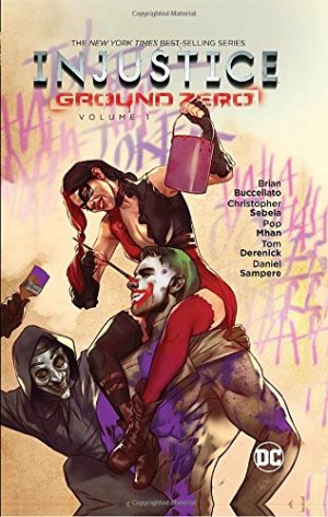 Injustice Ground Zero édition TPB hardcover (cartonnée)