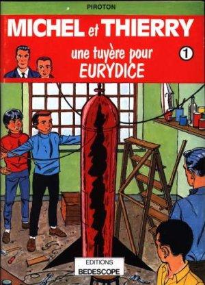 Michel et Thierry édition Limitée