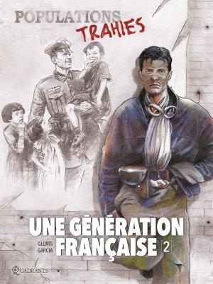 Une génération française T.2