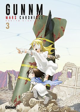 Gunnm Mars Chronicle T.3