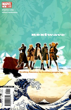 Nextwave - Agents of H.A.T.E. # 1 Issues (2006 - 2007)