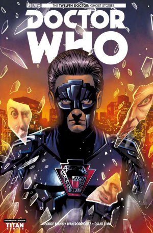 The Twelfth Doctor - Ghost Stories édition Issues