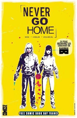 Free Comic Book Day France 2017 - Never Go Home édition Kiosque (2017)