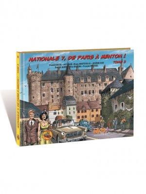 Nationale 7, de Paris a Menton ! 3 - Tome 3