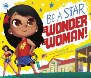 Be a Star, Wonder Woman édition Library Binding