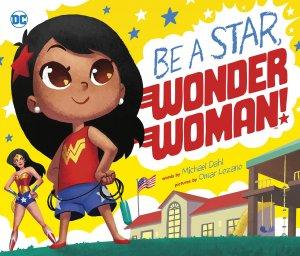 Be a Star, Wonder Woman édition Hardcover (cartonnée)