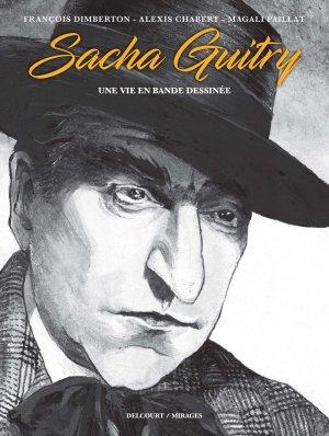 Sacha Guitry, une vie en bande dessinée édition simple