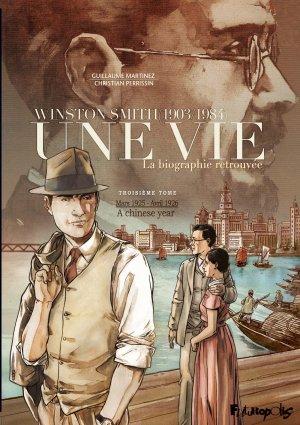 Une vie : winston smith (1903/1984) T.3