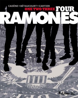 One, two, three, four, Ramones! édition simple