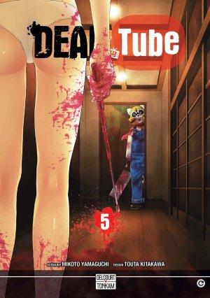 DEAD Tube T.5