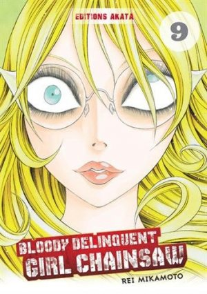 Bloody Delinquent Girl Chainsaw # 9