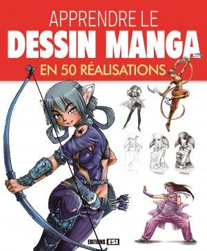Apprendre le Dessin Manga en 50 Realisations édition Simple