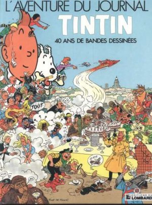 L'aventure du journal Tintin - 40 ans de bandes dessinées édition Simple