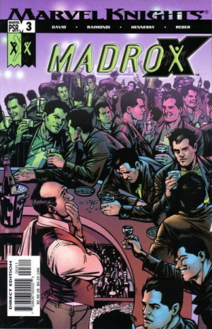 Madrox # 3 Issues
