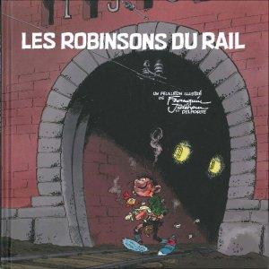 Les Robinsons du rail édition Limitée