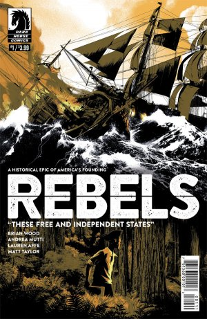 Rebels - These Free and Independent States édition Issues