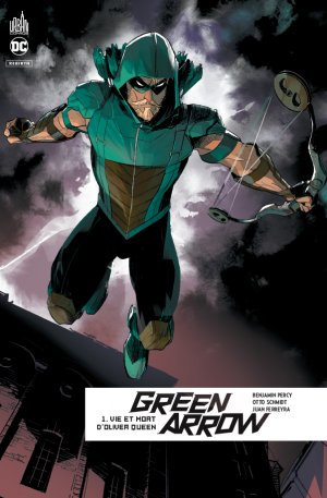 Green Arrow Rebirth T.1