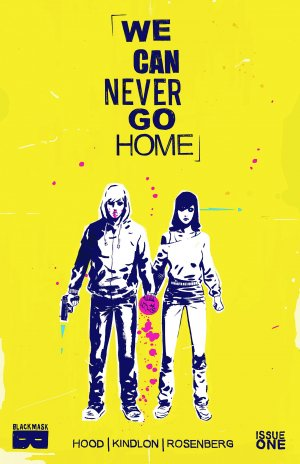 Never Go Home édition Issues (2015)