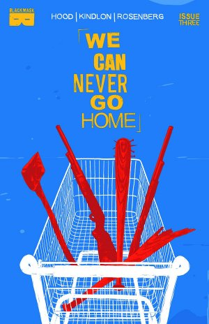 Never Go Home # 3 Issues (2015)