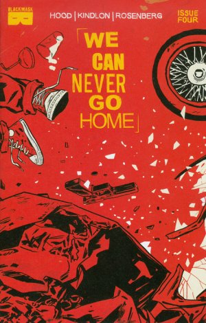 Never Go Home # 4 Issues (2015)