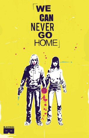 Never Go Home édition TPB softcover (souple)