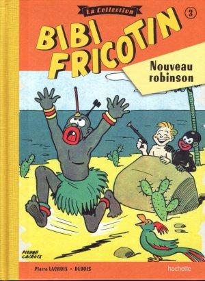 Bibi Fricotin 3 - Nouveau robinson