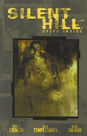 Silent Hill - Dying Inside édition TPB softcover (souple)