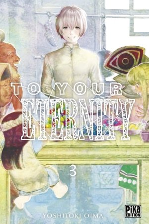 To your eternity #3