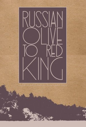 Russian Olive to Red King
