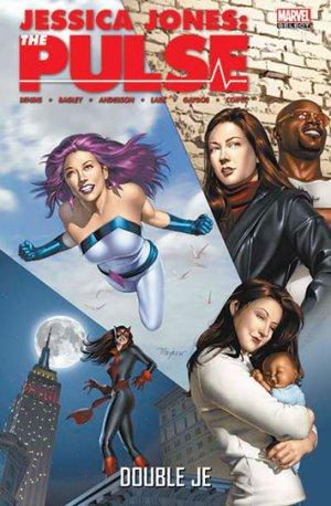 DOUBLON (Série Jessica Jones - The Pulse - TPB Softcover - Marvel Select) édition SÉRIE Jessica Jones - The Pulse TPB Marvel Select