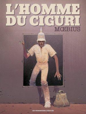 L'homme du Ciguri édition Edition Luxe 30x40