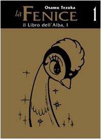 Phénix, l'Oiseau de Feu édition Italienne