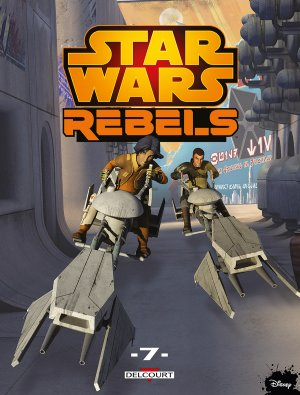 Star Wars - Rebels T.7