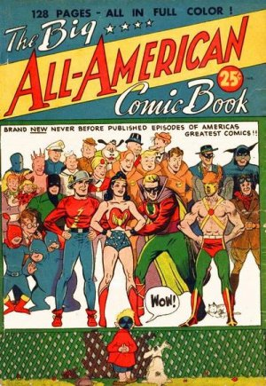 The Big All-American Comic Book édition Issues (1944)