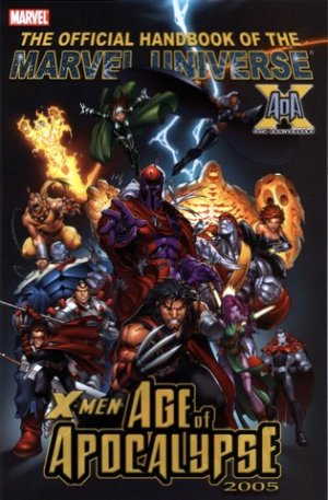 Official Handbook of the Marvel Universe - X-Men Age of Apocalypse 2005 édition Issue (2005)