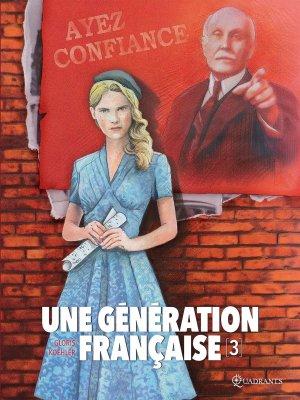 Une génération française T.3
